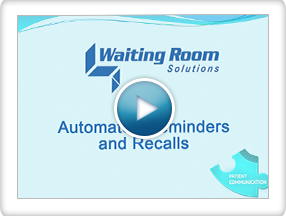Patient Communication : Automated Reminders, Recalls, and Health Maintenance Alerts